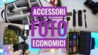 Accessori fotografici ECONOMICI – Aggiornare l'attrezzatura video RISPARMIANDO!